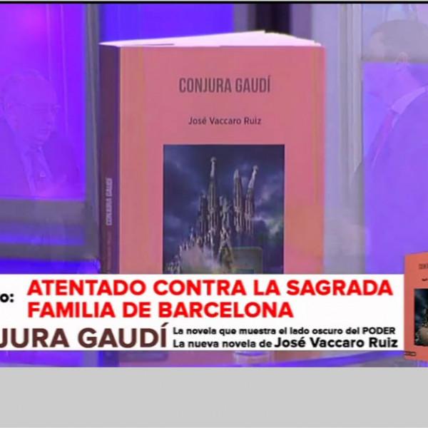 Novela CONJURA GAUDÍ de José Vaccaro Ruiz
