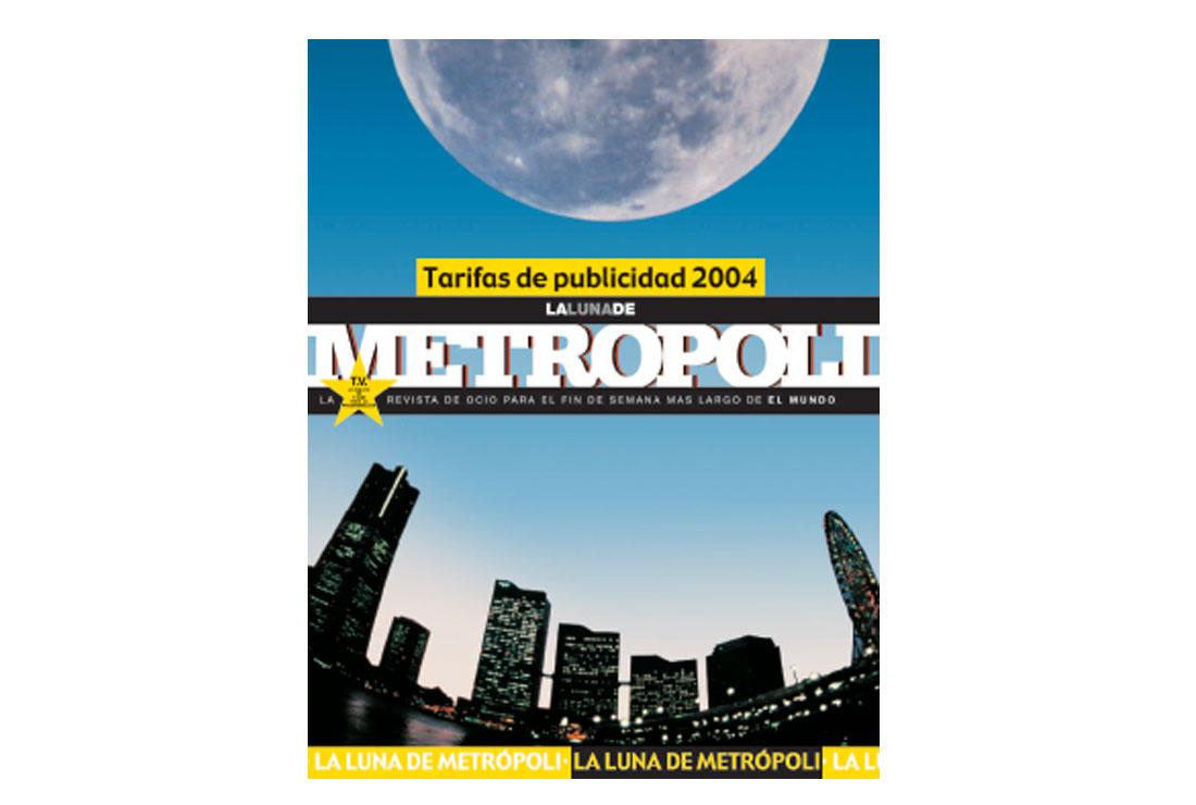 Campaña de publicidad La Luna de Metropoli_Tarifas